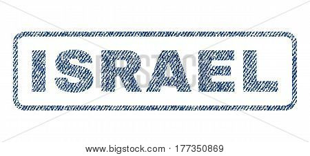 Israel text textile seal stamp watermark. Blue jeans fabric vectorized texture. Vector tag inside rounded rectangular banner. Rubber sign with fiber textile structure.