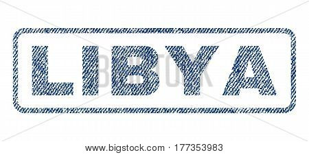 Libya text textile seal stamp watermark. Blue jeans fabric vectorized texture. Vector caption inside rounded rectangular banner. Rubber sticker with fiber textile structure.