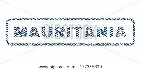 Mauritania text textile seal stamp watermark. Blue jeans fabric vectorized texture. Vector caption inside rounded rectangular banner. Rubber emblem with fiber textile structure.