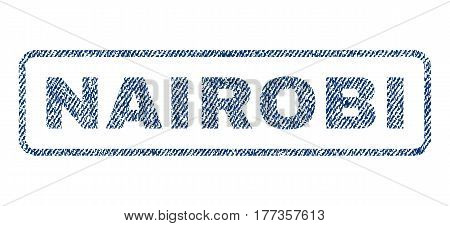 Nairobi text textile seal stamp watermark. Blue jeans fabric vectorized texture. Vector caption inside rounded rectangular banner. Rubber sign with fiber textile structure.