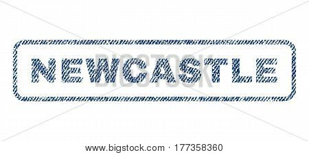 Newcastle text textile seal stamp watermark. Blue jeans fabric vectorized texture. Vector tag inside rounded rectangular shape. Rubber sticker with fiber textile structure.
