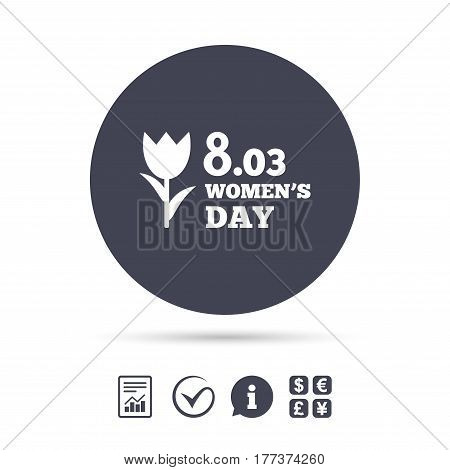 8 March Women's Day sign icon. Flower symbol. Report document, information and check tick icons. Currency exchange. Vector