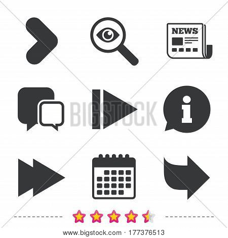 Arrow icons. Next navigation arrowhead signs. Direction symbols. Newspaper, information and calendar icons. Investigate magnifier, chat symbol. Vector
