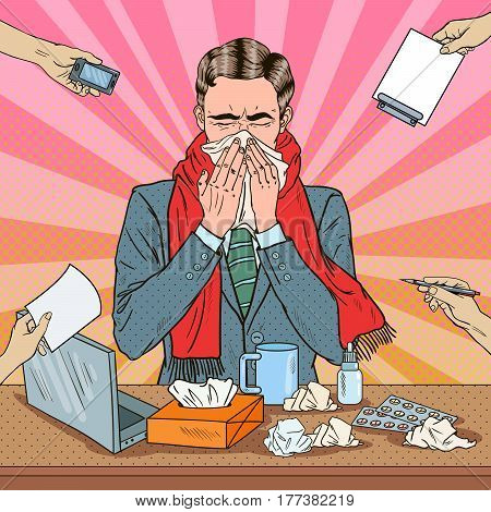 Pop Art Businessman Sneezing at Multi Tasking Office Work. Man with Flu. Vector illustration