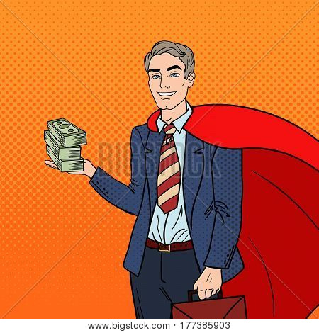 Pop Art Super Businessman in Red Cape with Money. Business Success. Vector illustration