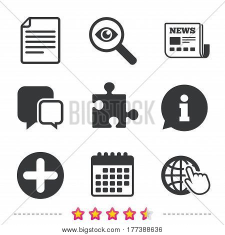 Plus add circle and puzzle piece icons. Document file and globe with hand pointer sign symbols. Newspaper, information and calendar icons. Investigate magnifier, chat symbol. Vector