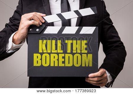 Kill the Boredom