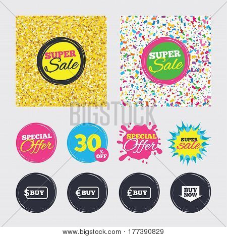 Gold glitter and confetti backgrounds. Covers, posters and flyers design. Buy now arrow icon. Online shopping signs. Dollar, euro and pound money currency symbols. Sale banners. Special offer splash