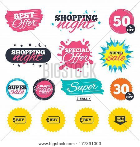 Sale shopping banners. Special offer splash. Buy now arrow icon. Online shopping signs. Dollar, euro and pound money currency symbols. Web badges and stickers. Best offer. Vector