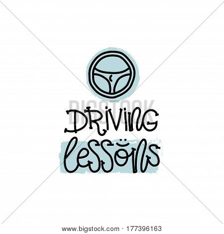 Education and Evaluation Concept. Hand writing logo lessons driving on white paper. View from above. Vector illustration