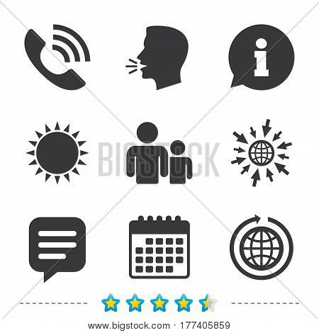 Group of people and share icons. Speech bubble and round the world arrow symbols. Communication signs. Information, go to web and calendar icons. Sun and loud speak symbol. Vector