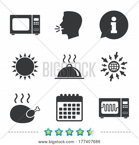 Microwave grill oven icons. Cooking chicken signs. Food platter serving symbol. Information, go to web and calendar icons. Sun and loud speak symbol. Vector