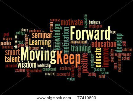 Keep Moving Forward, Word Cloud Concept 4