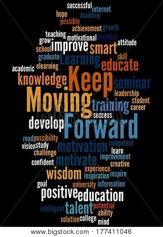 Keep Moving Forward, Word Cloud Concept 7