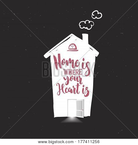 White home icon with open door, chimney and light from inside isolated on black background. Home is where your heart lettering. Hand drawn icon. Vector illustration