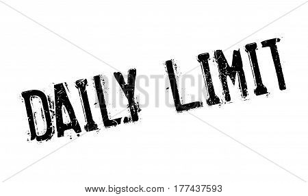 Daily Limit rubber stamp. Grunge design with dust scratches. Effects can be easily removed for a clean, crisp look. Color is easily changed.