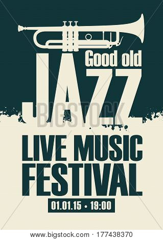 vector poster for the jazz festival live music with a trumpet
