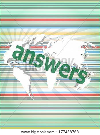 Education Concept: Words Answers On Digital Background. Concept Of Citation, Info, Testimonials, Not