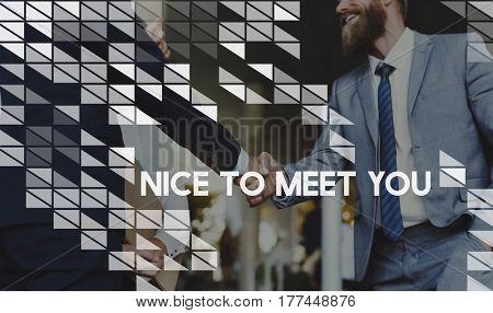 Nice To Meet You Hello Greeting Business Hands Shaking