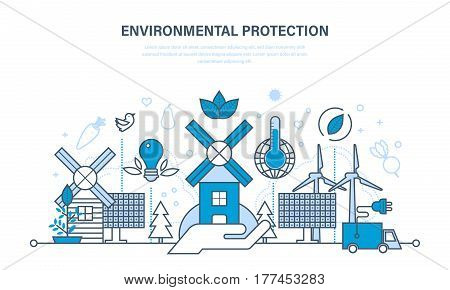 Protection of the environment, use of natural clean products and resources, careful attitude to nature. Illustration thin line design of vector doodles, infographics elements.