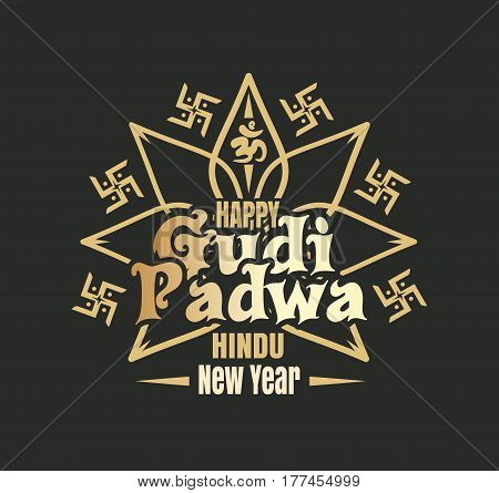Happy Gudi Padwa logo with swastika and Om or Aum symbol in Devanagari. Ugadi lettering. Hindu New Year. Vector illustration