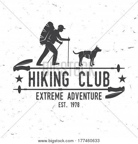 Hiking club Extreme adventure. Vector illustration. Concept for shirt or logo, print, stamp. Design with hiker, dog and hiking stick.