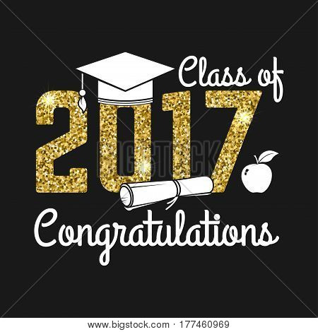 Vector Class of 2017 badge. Concept for shirt, print, seal, overlay or stamp, greeting, invitation card. Design with graduation cap, diploma, apple and text Class of.