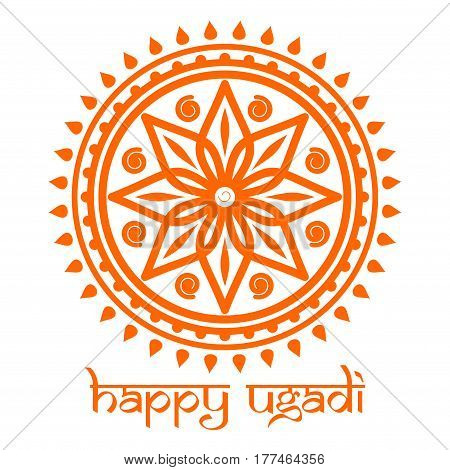 Happy Ugadi. Ugadi Festival celebrated by Maharashtrians. Mandala, rangoli and lettering. Vector illustration for Gudi Padwa and  Ugadi. Indian lunar New Year