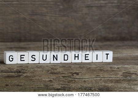German Word Health, Written In Cubes