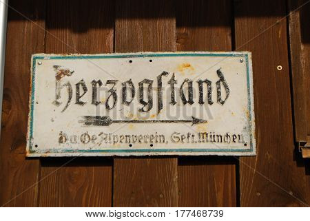 Sign at Herzogstand mountain in Bavaria,Germany in the German alps