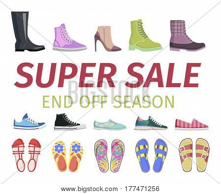 Super sale at end off season vector illustration. Footgear for hot summer, warm spring, rainy autumn and cold winter. Discount for elegant stilettos, running sneakers, casual flip-flops and warm boots