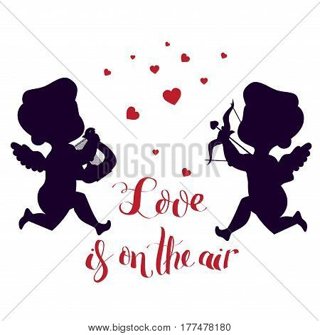 Cute happy merry smiling cupids. With bow and arrow aiming heart symbol and harp. Love is on the air brush lettering. Silhouette and typography. Good for wedding invitation, romantic card, postcard.