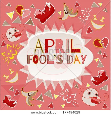 Design banner with April Fool's Day logo. Card for congratulations on the Fool's Day on a light red background with funny objects around the cloud with space for text