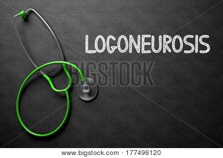 Medical Concept: Logoneurosis -  Black Chalkboard with Hand Drawn Text and Green Stethoscope. Top View. Medical Concept: Logoneurosis - Medical Concept on Black Chalkboard. 3D Rendering.