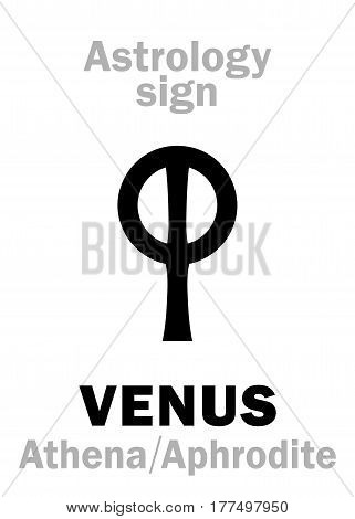 Astrology Alphabet: VENUS (Aphrodite), the planetary star (planet). Hieroglyphics character sign (ancient greek symbol).