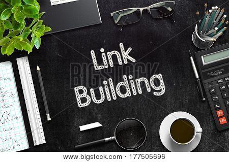 Link Building on Black Chalkboard. 3d Rendering. Toned Illustration.