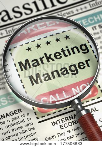 Column in the Newspaper with the Jobs of Marketing Manager. Marketing Manager - Searching Job in Newspaper. Hiring Concept. Blurred Image with Selective focus. 3D Render.
