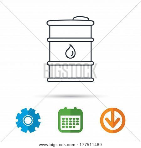 Barrel of oil icon. Cask with water drop sign. Fuel symbol. Calendar, cogwheel and download arrow signs. Colored flat web icons. Vector