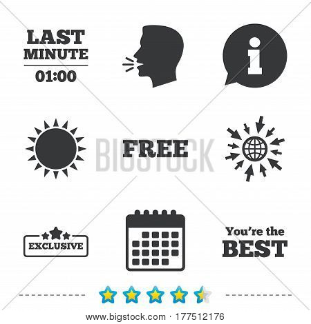 Last minute icon. Exclusive special offer with star symbols. You are the best sign. Free of charge. Information, go to web and calendar icons. Sun and loud speak symbol. Vector