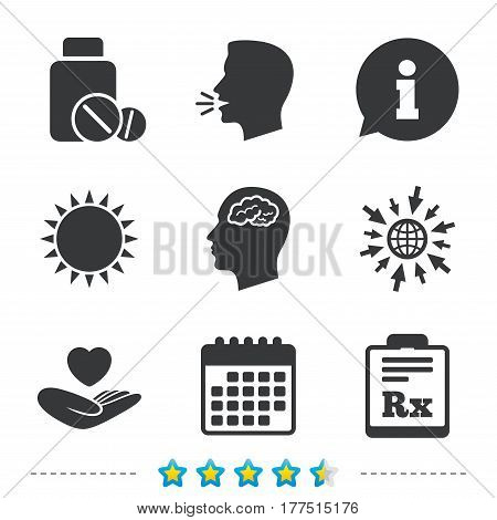 Medicine icons. Medical tablets bottle, head with brain, prescription Rx signs. Pharmacy or medicine symbol. Hand holds heart. Information, go to web and calendar icons. Sun and loud speak symbol