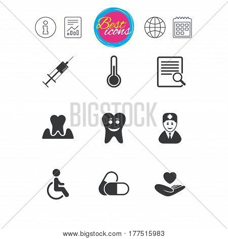 Information, report and calendar signs. Medicine, medical health and diagnosis icons. Capsules, syringe and doctor signs. Tooth parodontosis, disabled person symbols. Classic simple flat web icons