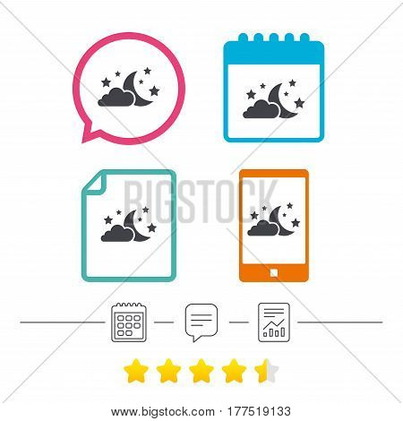 Moon, clouds and stars icon. Sleep dreams symbol. Night or bed time sign. Calendar, chat speech bubble and report linear icons. Star vote ranking. Vector