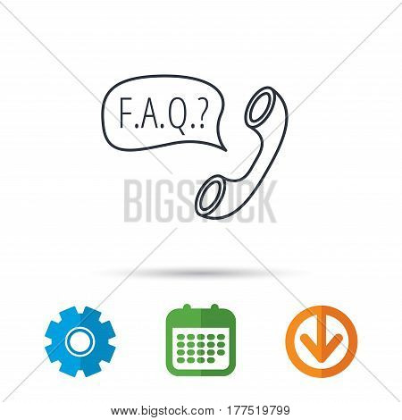 FAQ service icon. Support speech bubble sign. Phone symbol. Calendar, cogwheel and download arrow signs. Colored flat web icons. Vector