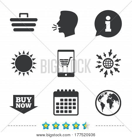 Online shopping icons. Smartphone, shopping cart, buy now arrow and internet signs. WWW globe symbol. Information, go to web and calendar icons. Sun and loud speak symbol. Vector
