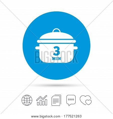Boil 3 minutes. Cooking pan sign icon. Stew food symbol. Copy files, chat speech bubble and chart web icons. Vector