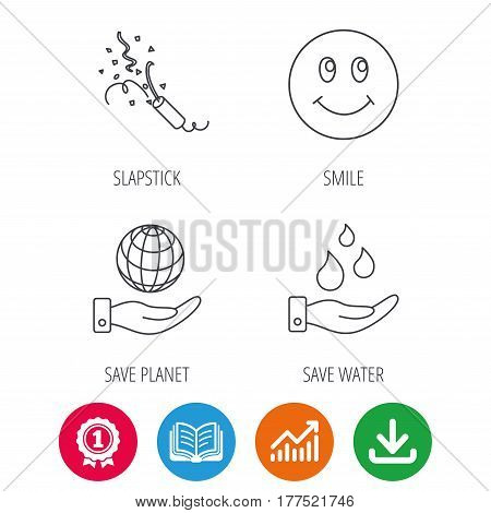 Save water, save planet and slapstick icons. Smiling face linear sign. Award medal, growth chart and opened book web icons. Download arrow. Vector