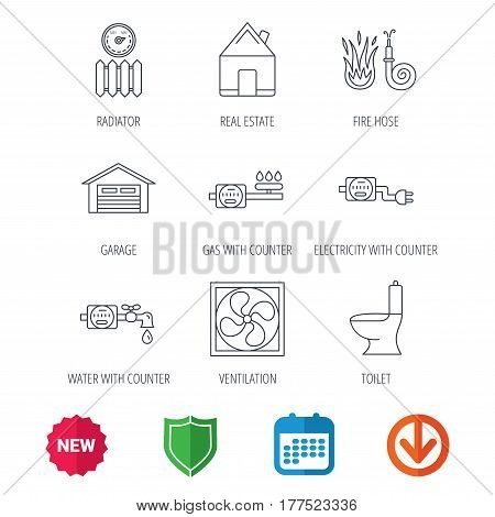 Ventilation, garage and heat radiator icons. Gas, water and electricity counter linear signs. Real estate, toilet and fire hose icons. New tag, shield and calendar web icons. Download arrow. Vector