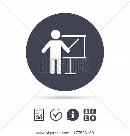 Presentation sign icon. Man standing with pointer. Blank empty billboard symbol. Report document, information and check tick icons. Currency exchange. Vector