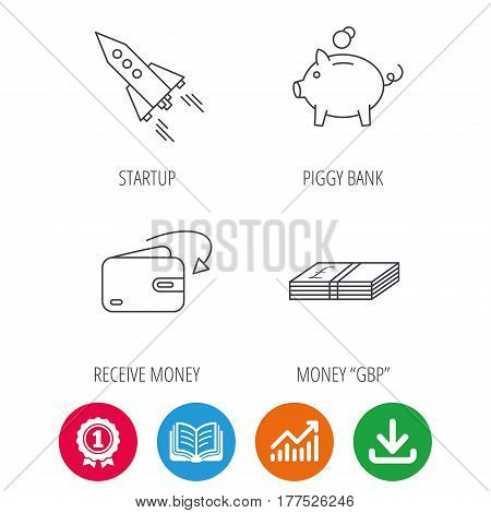 Piggy bank, cash money and startup rocket icons. Wallet, receive money linear signs. Award medal, growth chart and opened book web icons. Download arrow. Vector