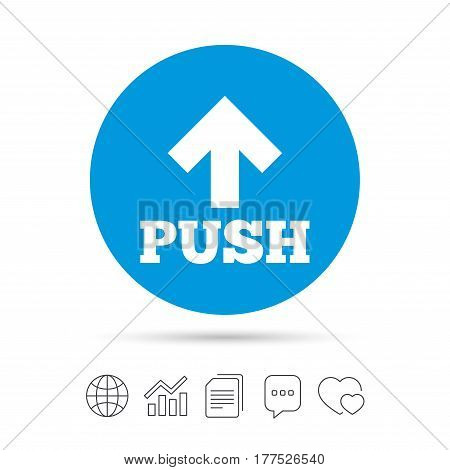 Push action sign icon. Press arrow symbol Copy files, chat speech bubble and chart web icons. Vector